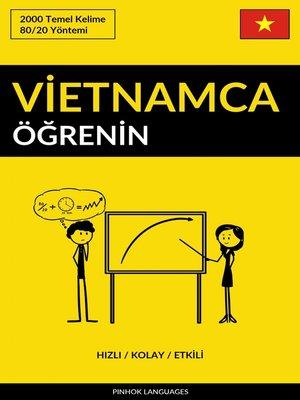 cover image of Vietnamca Öğrenin - Hızlı / Kolay / Etkili