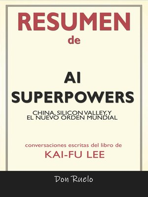 cover image of Resumen de AI Superpowers