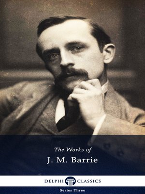cover image of Delphi Works of J. M. Barrie