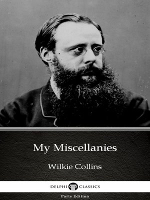 cover image of My Miscellanies by Wilkie Collins--Delphi Classics (Illustrated)
