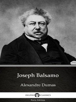 cover image of Joseph Balsamo by Alexandre Dumas (Illustrated)