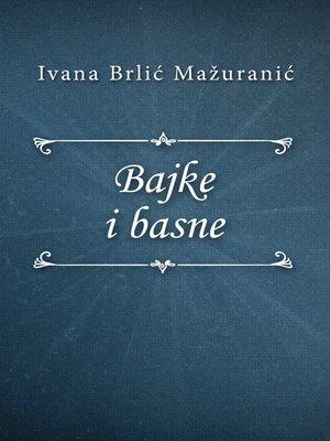 cover image of Bajke i basne