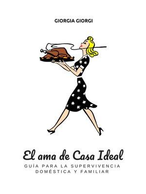 cover image of El Ama De Casa Ideal