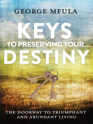 cover image of Keys to Preserving Your Destiny
