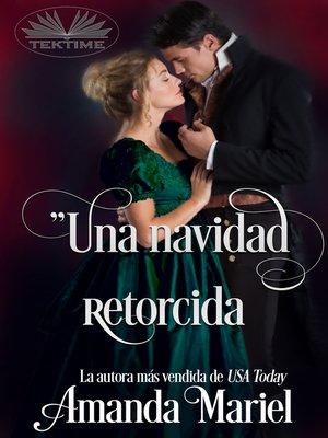 cover image of Una Navidad Retorcida