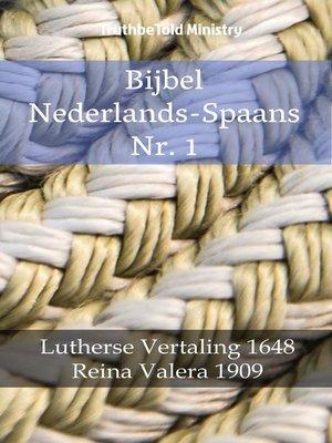cover image of Bijbel Nederlands-Spaans Nr. 1