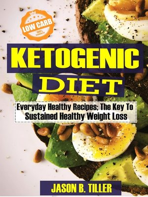 cover image of Ketogenic Diet Everyday Healthy Recipes