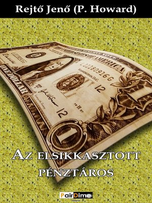 cover image of Az elsikkasztott pénztáros