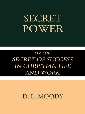 cover image of Secret Power or the Secret of Success in Christian Life and Work
