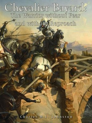 cover image of Chevalier Bayard: The Warrior without Fear and without Reproach