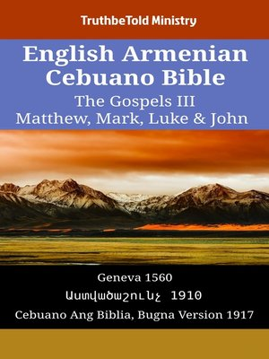 cover image of English Armenian Cebuano Bible--The Gospels III--Matthew, Mark, Luke & John