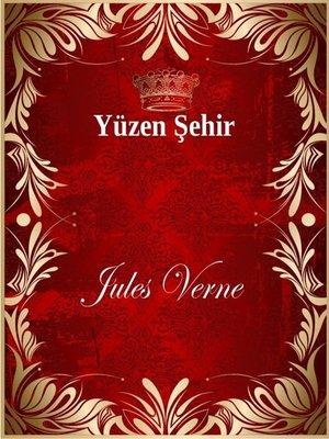 cover image of Yüzen Şehir