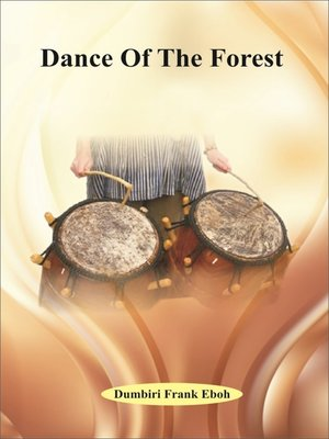 cover image of Dance Of The Forest