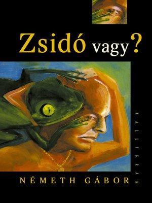 cover image of Zsidó vagy?