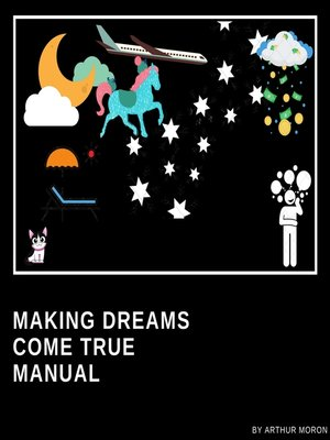 cover image of Making dreams come true manual