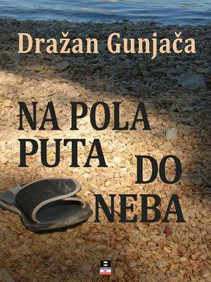cover image of NA POLA PUTA DO NEBA