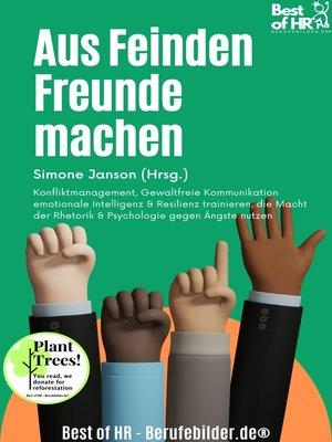 cover image of Aus Feinden Freunde machen