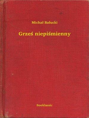 cover image of Grześ niepiśmienny