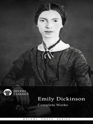 cover image of Delphi Complete Works of Emily Dickinson