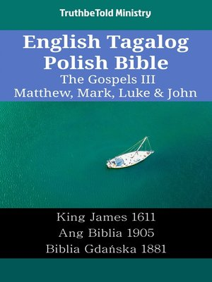 cover image of English Tagalog Polish Bible - The Gospels III - Matthew, Mark, Luke & John