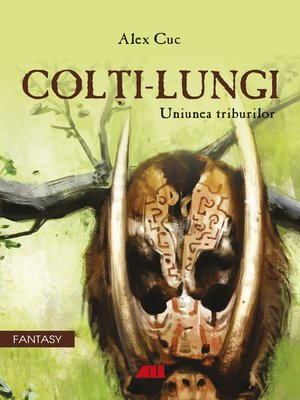 cover image of Colți-Lungi. Uniunea triburilor