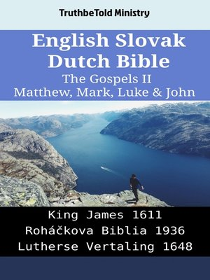 cover image of English Slovak Dutch Bible - The Gospels II - Matthew, Mark, Luke & John