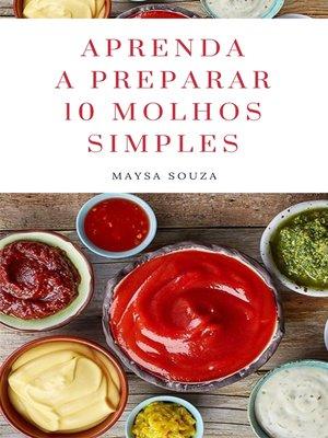 cover image of Aprenda a preparar 10 molhos simples