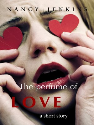 cover image of The Perfume of Love