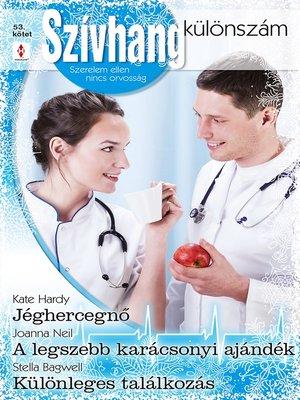 cover image of Jéghercegnő, a legszebb karácsonyi ajándék, Különleges találkozás