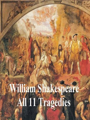 cover image of Shakespeare's Tragedies: 11 plays with line numbers