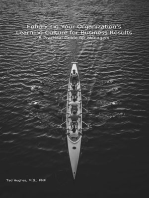 cover image of Enhancing Your Organization's Learning Culture for Business Results