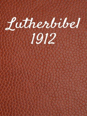 cover image of Lutherbibel 1912