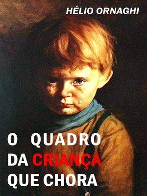 cover image of O quadro da criança que chora