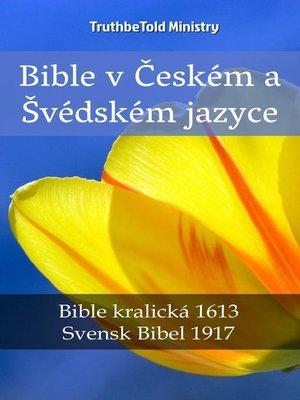 cover image of Bible v Českém a Švédském jazyce