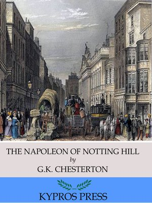cover image of The Napoleon of Notting Hill