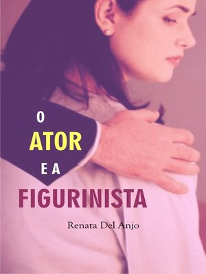 cover image of O ator e a figurinista