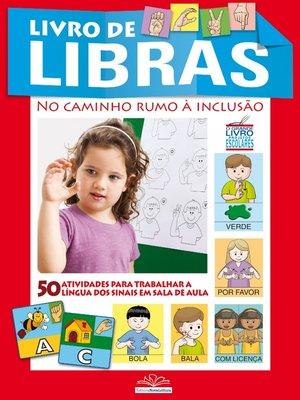 cover image of O Grande Livro Projetos Escolares--Libras