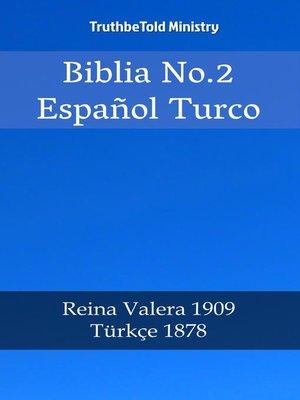 cover image of Biblia No.2 Español Turco