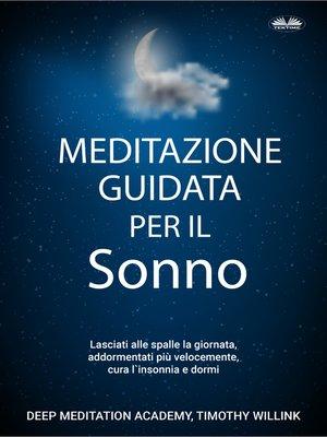 cover image of Meditazione Guidata Per Il Sonno