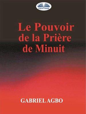 cover image of Le Pouvoir De La Priere De Minuit