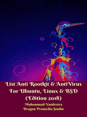 cover image of List Anti Rootkit & AntiVirus For Ubuntu, Linux & BSD