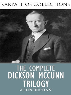 cover image of The Complete Dickson McCunn Trilogy