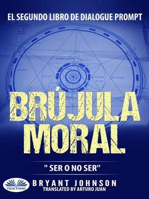 cover image of Brújula Moral