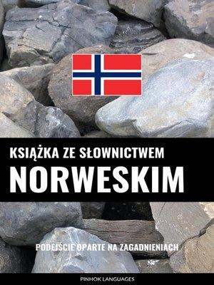 cover image of Książka ze słownictwem norweskim