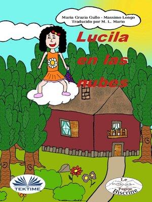 cover image of Lucila En Las Nubes