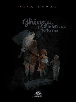 cover image of Ghinga pe înțelesul tuturor