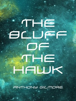 cover image of The Bluff of the Hawk