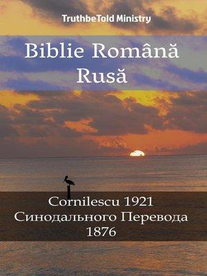 cover image of Biblie Română Rusă