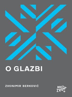 cover image of O glazbi