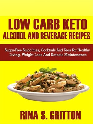 cover image of Low Carb Keto Alcohol and Beverages Recipes